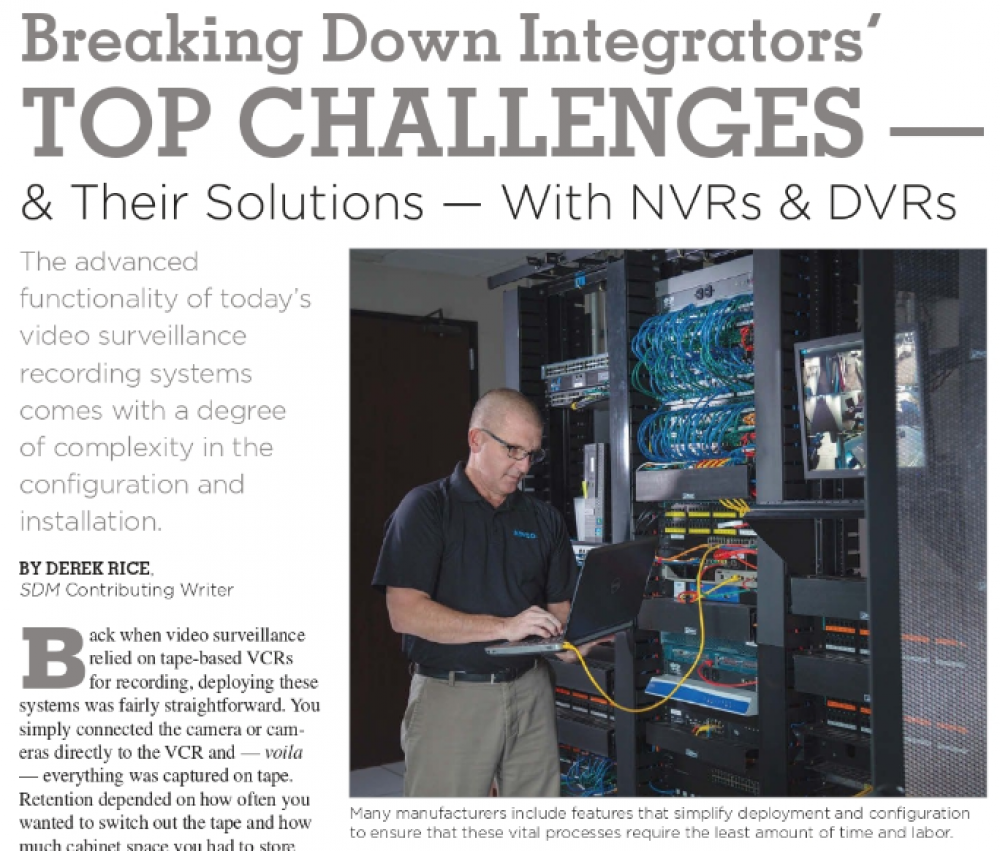 Breaking Down Integrators' Top Challenges - & their solutions - With DVRs & NVRs