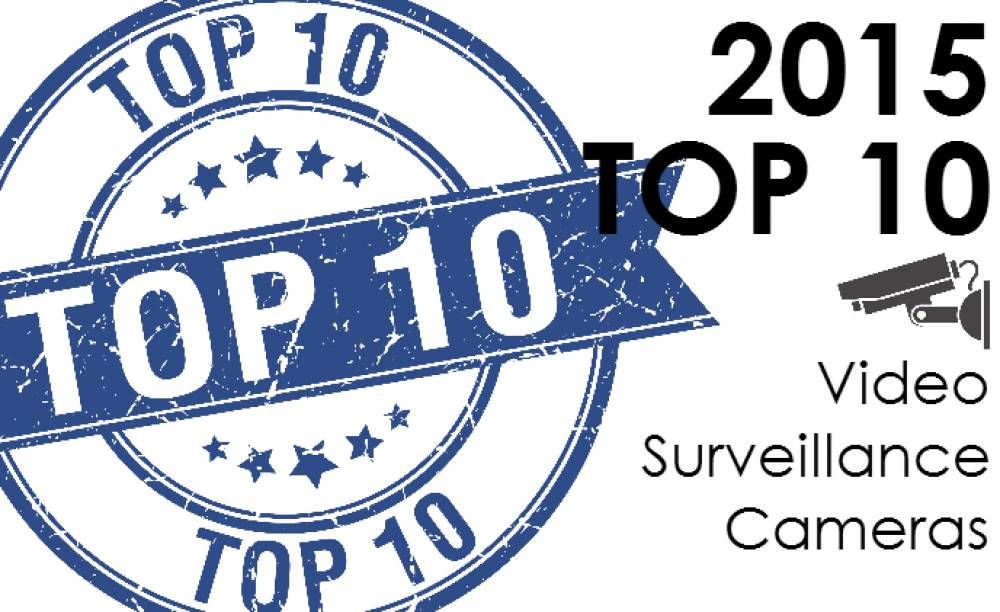 Top 10 Video Surveillance Cameras of 2015 (asmag)
